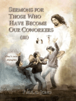 Sermons For Those Who Have Become Our Coworkers (III)