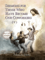 Sermons For Those Who Have Become Our Coworkers (V)