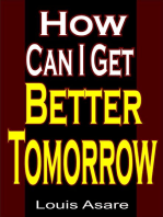 How Can I Get Better Tomorrow
