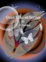Quiet Talks on Service