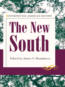 Interpreting American History: The New South By The Kent State University  Press | EBook