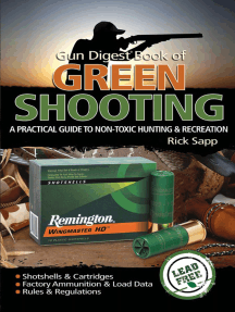 The Gun Digest Book of Green Shooting: A Practical Guide to Non-Toxic Hunting and Recreation