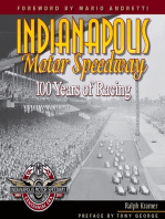 Indianapolis Motor Speedway: 100 Years of Racing