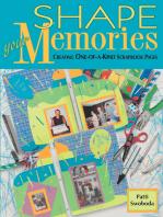 Shape Your Memories