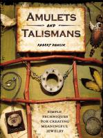 Amulets and Talismans