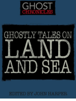 Ghostly Tales on Land and Sea