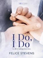 I Do, I Do