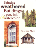 Painting Weathered Buildings in Pen, Ink & Watercolor
