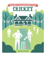 Amazing & Extraordinary Facts - Cricket