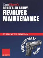 Gun Digest's Revolver Maintenance Concealed Carry eShort