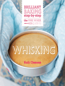 The Pink Whisk Guide to Whisking: Brilliant baking step-by-step