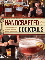 Handcrafted Cocktails: The Mixologist's Guide to Classic Drinks for Morning, Noon & Night