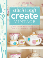 101 Ways to Stitch, Craft, Create Vintage