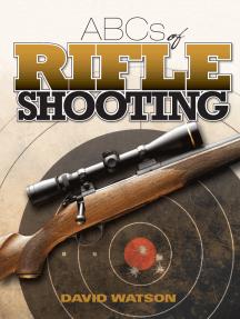 ABCs of Rifle Shooting