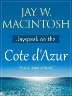 Jayspeak On The Cote D'Azur
