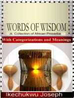 Words of Wisdom (A Collection of African Proverbs with Categorizations and Meanings)