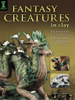Fantasy Creatures in Clay: Techniques for Sculpting Dragons, Griffins and More