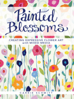 Painted Blossoms: Creating Expressive Flower Art with Mixed Media