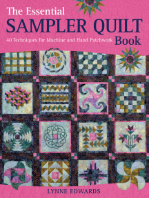 The Essential Sampler Quilt Book: A Celebration of 40 Traditional Blocks from the Sampler Quilt Expert