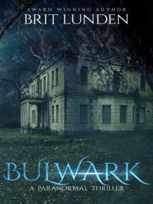 Bulwark: A Bulwark Anthology