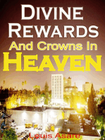 Divine Rewards And Crowns In Heaven