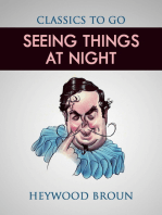 Seeing Things at Night