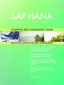 SAP HANA Complete Self-Assessment Guide