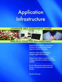 Application Infrastructure Complete Self-Assessment Guide