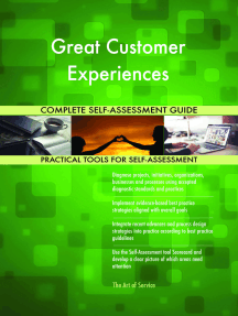 Great Customer Experiences Complete Self-Assessment Guide