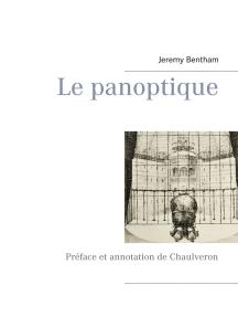 Le panoptique: Préface et annotation de Chaulveron