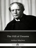 The Hill of Dreams by Arthur Machen - Delphi Classics (Illustrated)