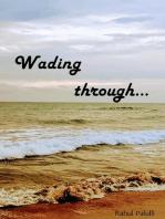Wading Through...