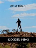 Aboriginal America (Illustrated)