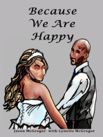 Because We Are Happy