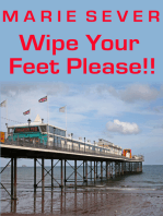 Wipe Your Feet Please!!! Diary of a Guesthouse