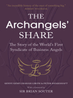 The Archangels' Share: The Story of the World's First Syndicate of Business Angels
