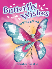 Butterfly Wishes 1: The Wishing Wings