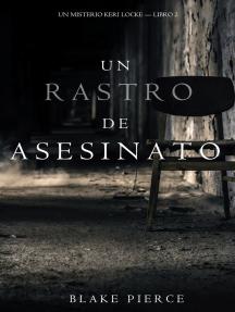 Un Rastro de Asesinato (Un Misterio Keri Locke --Libro #2)