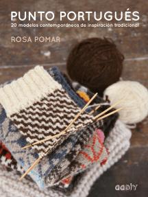 Punto portugués: 20 modelos contemporáneos de inspiración tradicional
