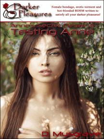 Anne's Secret Desire 2: Testing Anne