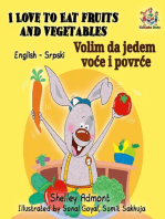 I Love to Eat Fruits and Vegetables Volim da jedem voće i povrće (English Serbian Bilingual)