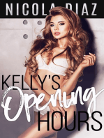Kelly's Opening Hours