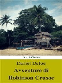 Avventure di Robinson Crusoe (Navigazione migliore, TOC attivo) (Classici dalla A alla Z)