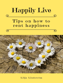 Happily Live: Tips on how to rent happiness