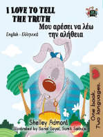 I Love to Tell the Truth Μου αρέσει να λέω την αλήθεια (Bilingual Greek Books for Kids)