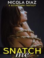 Snatch Me!