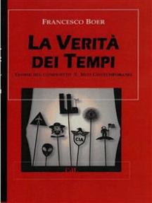 La Verità dei Tempi: RTeorie del Complotto e Miti Contemporanei