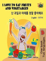 I Love to Eat Fruits and Vegetables (English Korean Kids Book Bilingual)