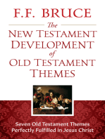 The New Testament Development of Old Testament Themes