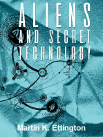 Aliens & Secret Technology-A Theory of the Hidden Truth